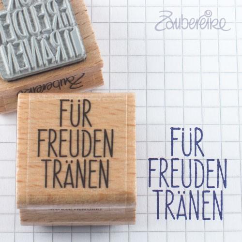 Textstempel Für Freudentränen in Satzschrift