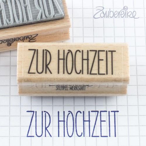 Textstempel Zur Hochzeit in Satzschrift